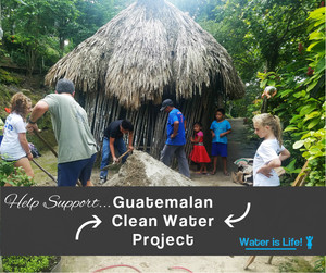 Guatemalan Clean Water Project